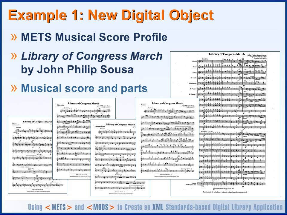 Example 1: New Digital Object » METS Musical Score Profile » Library of Congress March by John Philip Sousa » Musical score and parts