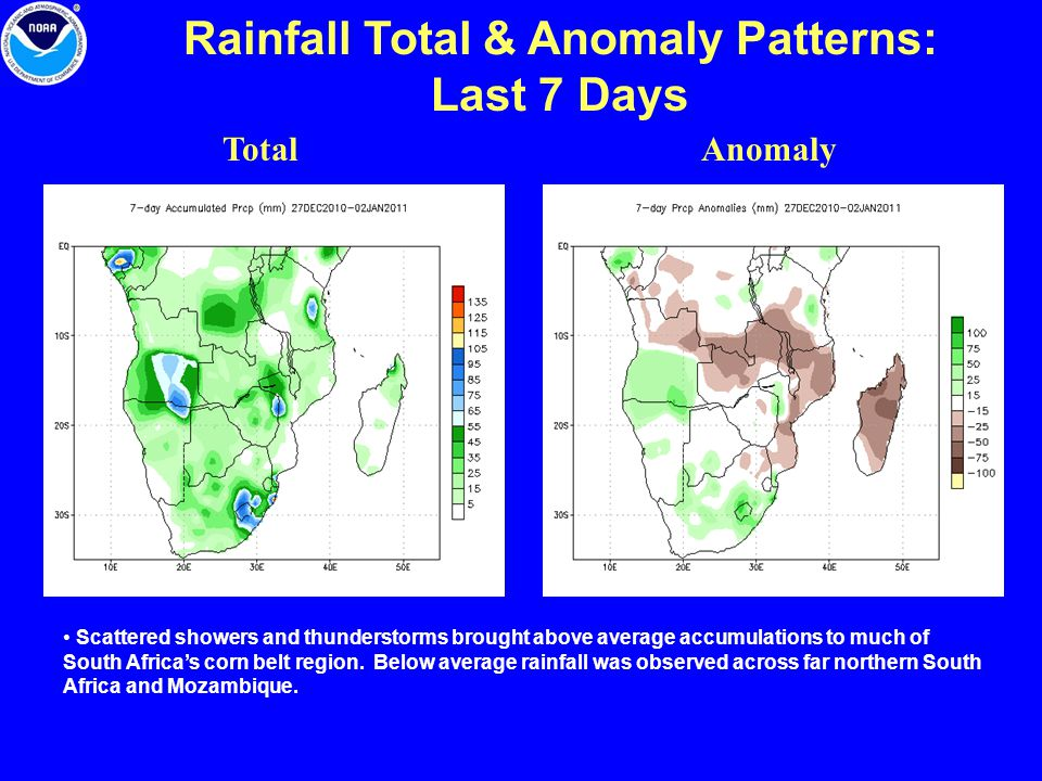 Rainfall Total & Anomaly Patterns: Last 7 Days TotalAnomaly Scattered showers and thunderstorms brought above average accumulations to much of South Africa's corn belt region.
