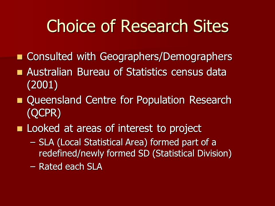 Choice of Research Sites Planning, Information and Forecasting Unit (PIFU) data Planning, Information and Forecasting Unit (PIFU) data OESR data OESR data