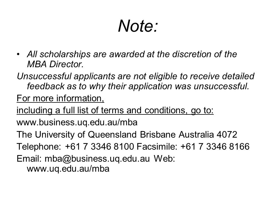 Note: All scholarships are awarded at the discretion of the MBA Director.