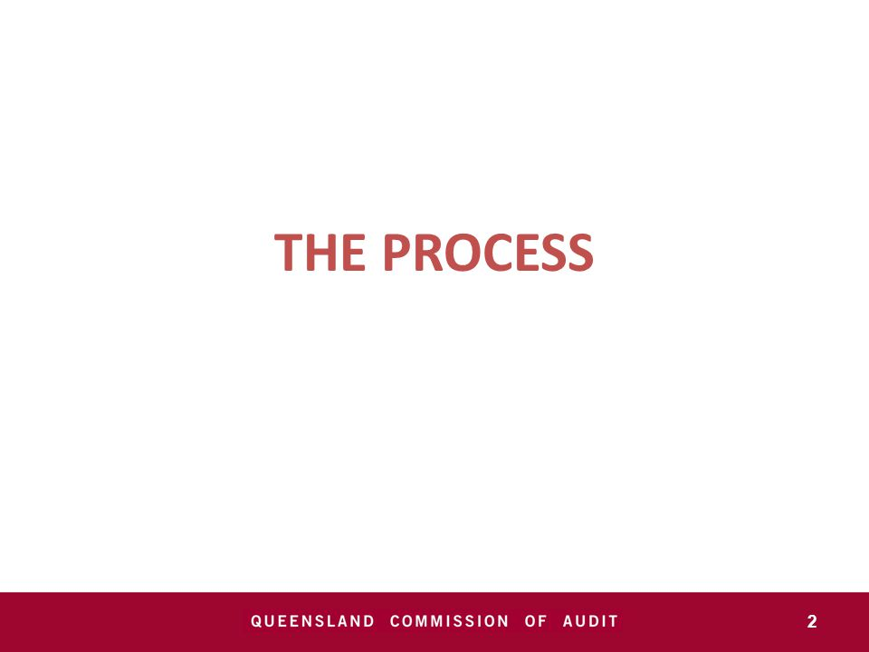 ESTABLISHMENT Pre-election commitment of the incoming Government Commission announced 29 March 2012, and Terms of Reference issued 3 Commissioners Honourable Peter Costello, AC Professor Sandra Harding Dr Doug McTaggart