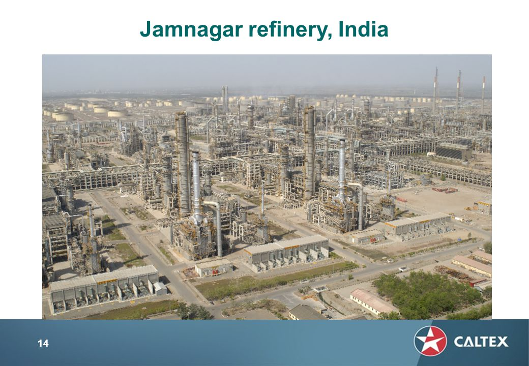 14 Jamnagar refinery, India