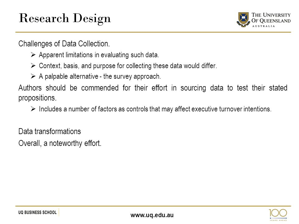 www.uq.edu.au Challenges of Data Collection.  Apparent limitations in evaluating such data.  Context, basis, and purpose for collecting these data w