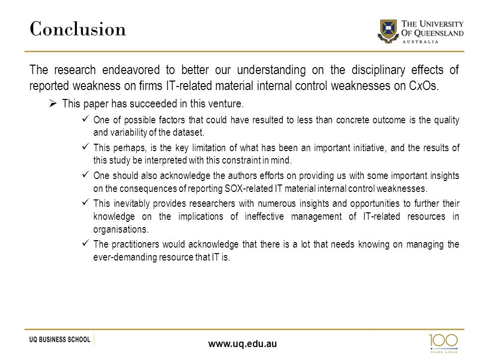 www.uq.edu.au The research endeavored to better our understanding on the disciplinary effects of reported weakness on firms IT-related material intern