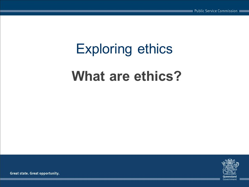 Upholding the Code of Conduct responsibilities of leaders to visibly demonstrate and uphold the Code promote an organisational culture that values high ethical standards and behaviour communicating the importance of ethical decision- making demonstrate ethical behaviour in day-to-day actions