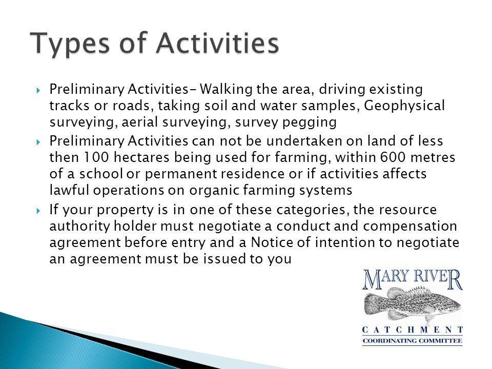  Advanced Activities- site preparation, bulk sampling, excavations, vegetation clearing, construction, seismic survey using explosives, changing fence lines.