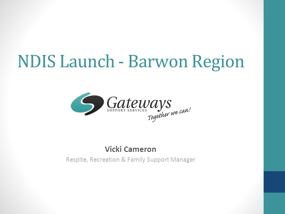 NDIS Launch - Barwon Region Vicki Cameron Respite, Recreation & Family Support Manager