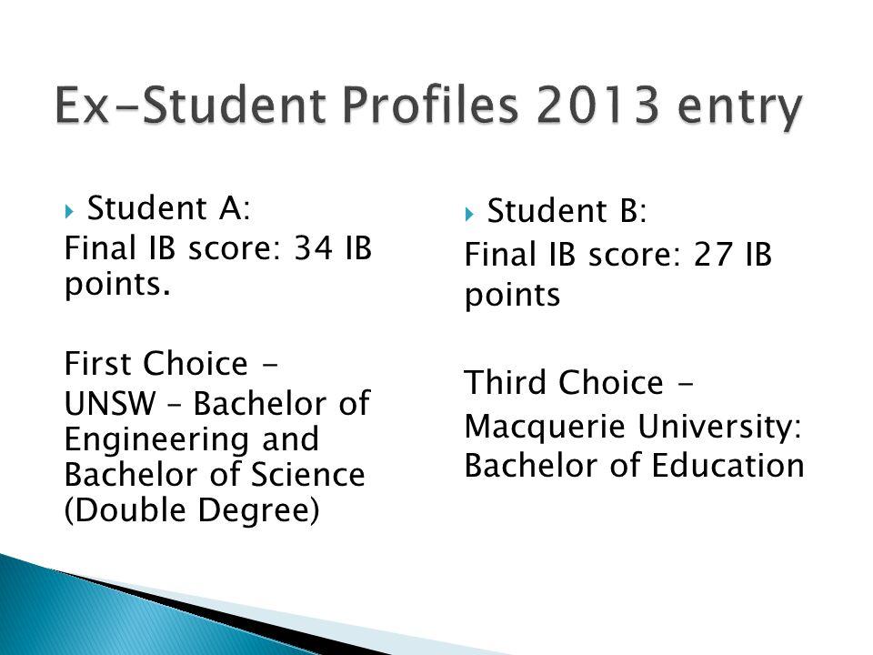  Student A: Final IB score: 34 IB points.