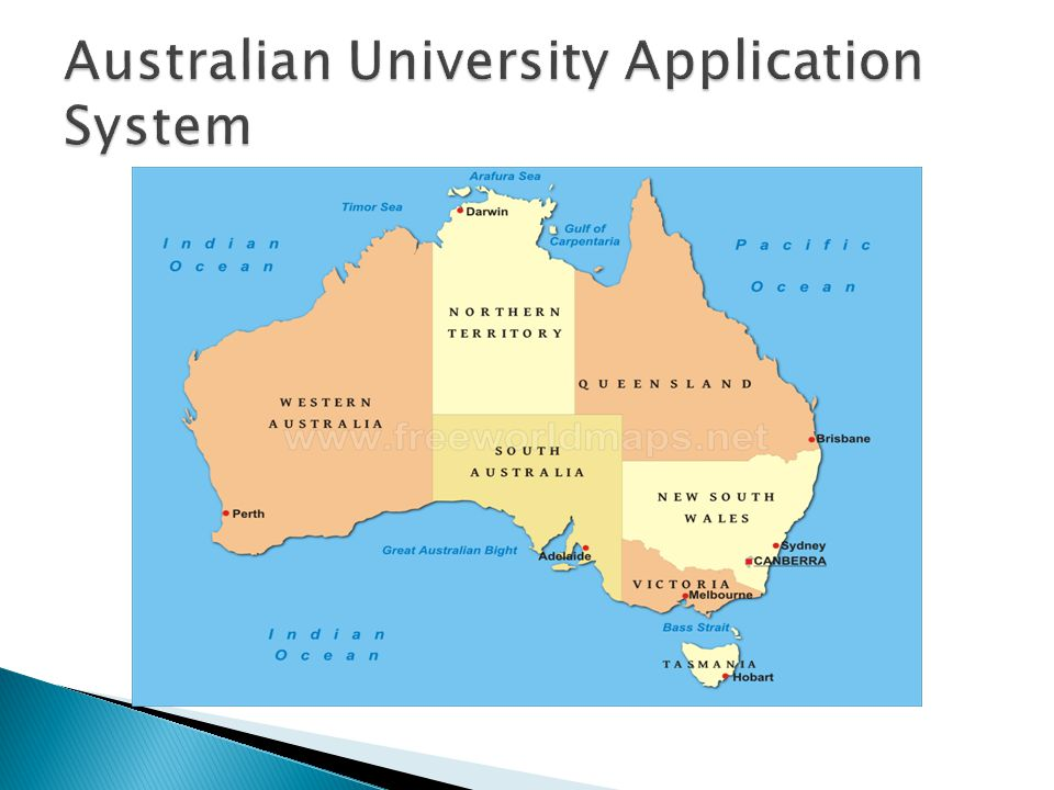 South Australia & Northern Terrirtory– SATAC Victoria – VTAC New South Wales & Australian Capital Territory – UAC Queensland – QTAC Western Australia – WATAC Tasmania – Direct Application to the university