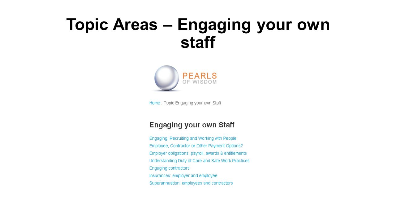 Topic Areas – Engaging your own staff