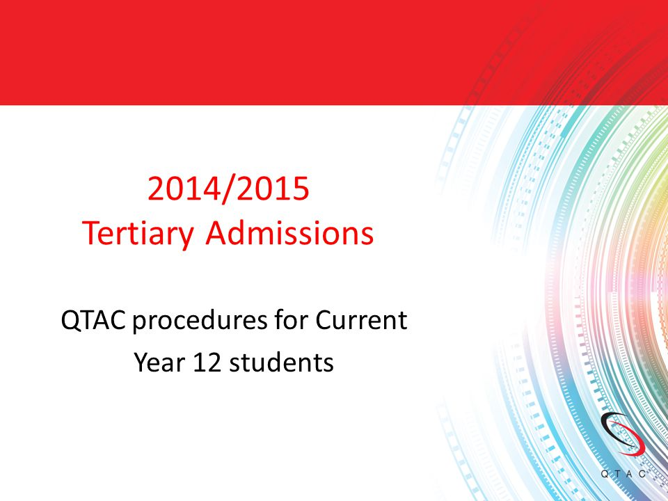 Contents  Who can apply through QTAC. What types of courses are available.