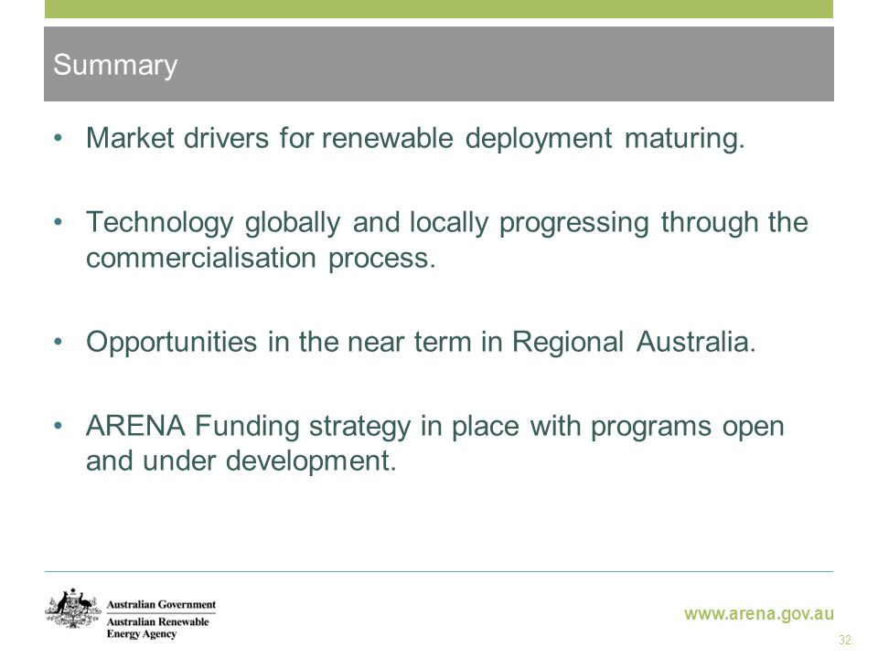 www.arena.gov.au Market drivers for renewable deployment maturing.