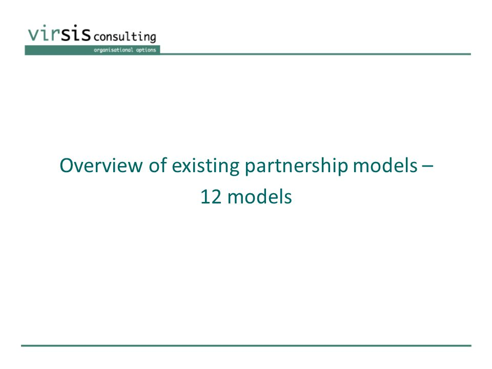 Overview of existing partnership models – 12 models