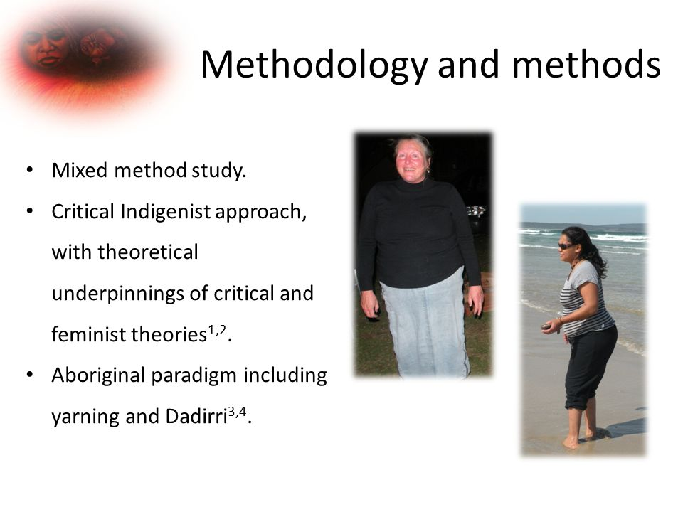 Methodology and methods Mixed method study.