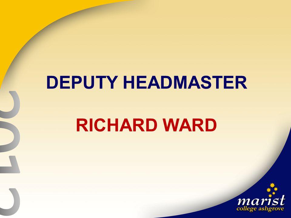 DEPUTY HEADMASTER RICHARD WARD