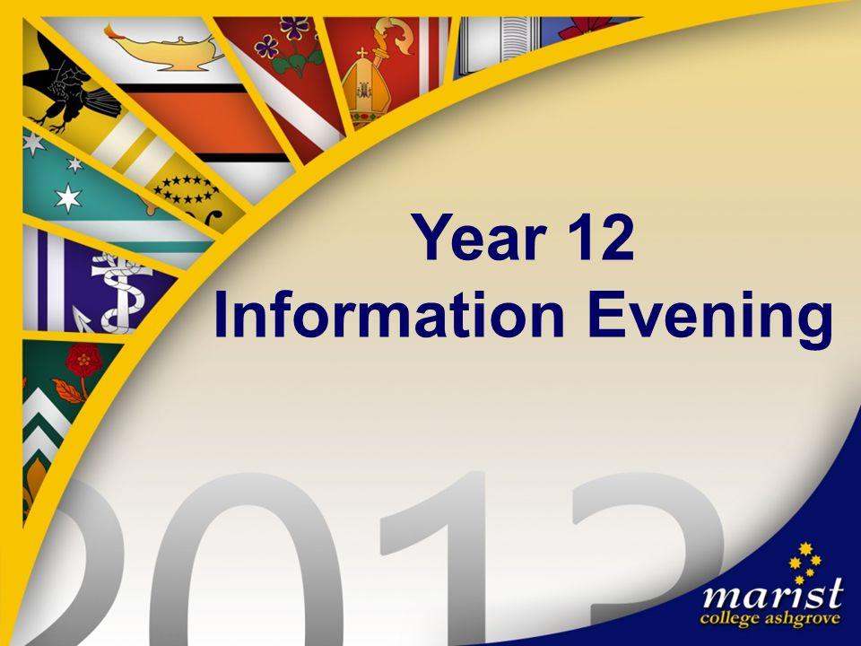 Year 12 Information Evening