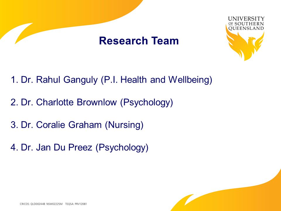 1. Dr. Rahul Ganguly (P.I. Health and Wellbeing) 2.