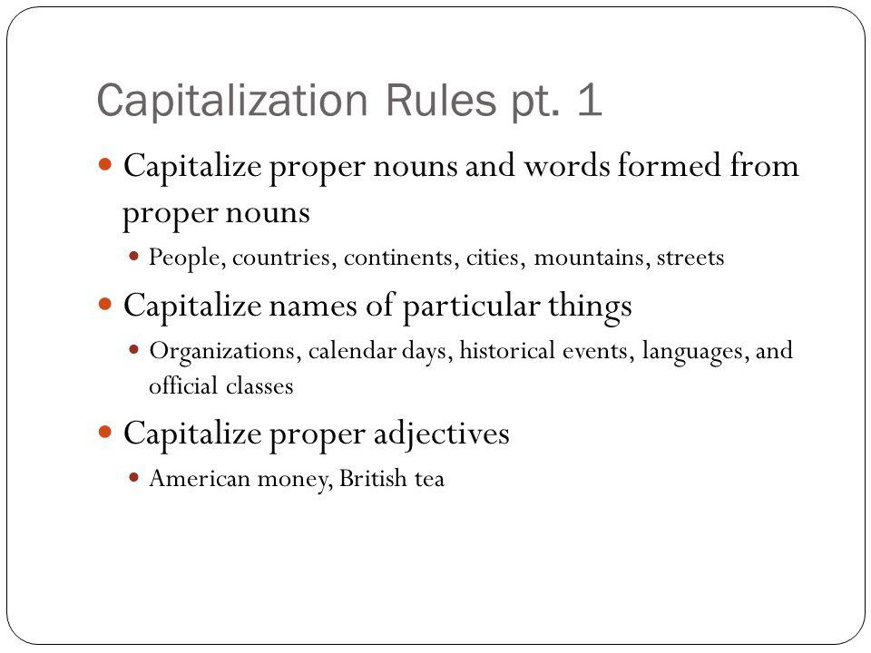 Capitalization Rules pt.