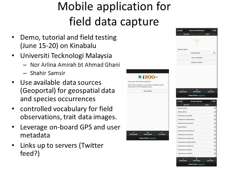 Mobile application for field data capture Demo, tutorial and field testing (June 15-20) on Kinabalu Universiti Tecknologi Malaysia – Nor Arlina Amirah