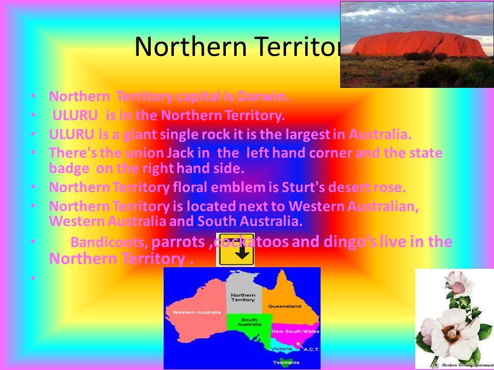 Northern Territory Northern Territory capital is Darwin.