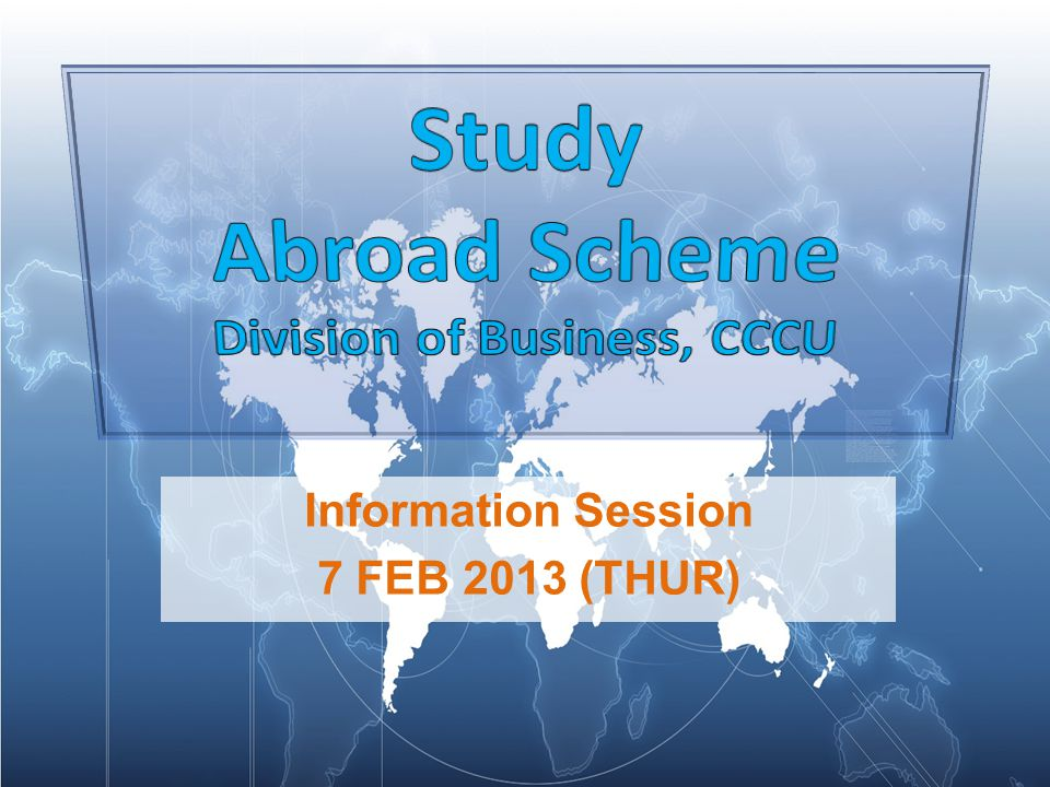 Information Session 7 FEB 2013 (THUR)