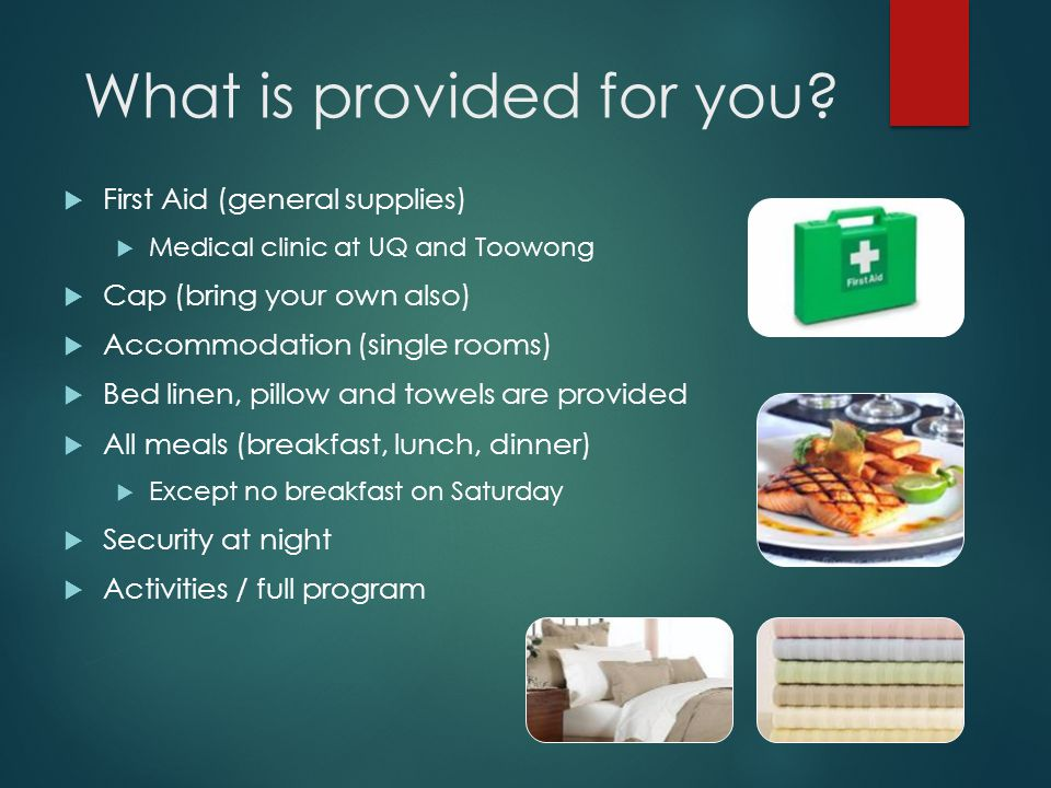What is provided for you.