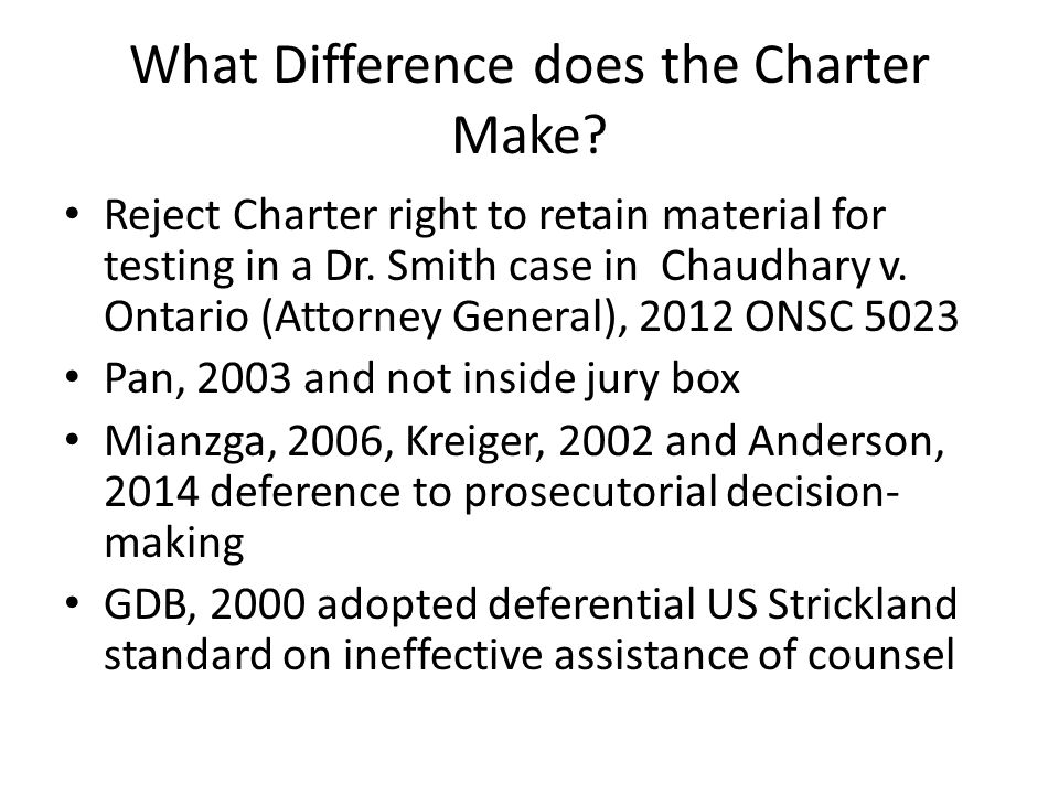 What Difference does the Charter Make. Reject Charter right to retain material for testing in a Dr.
