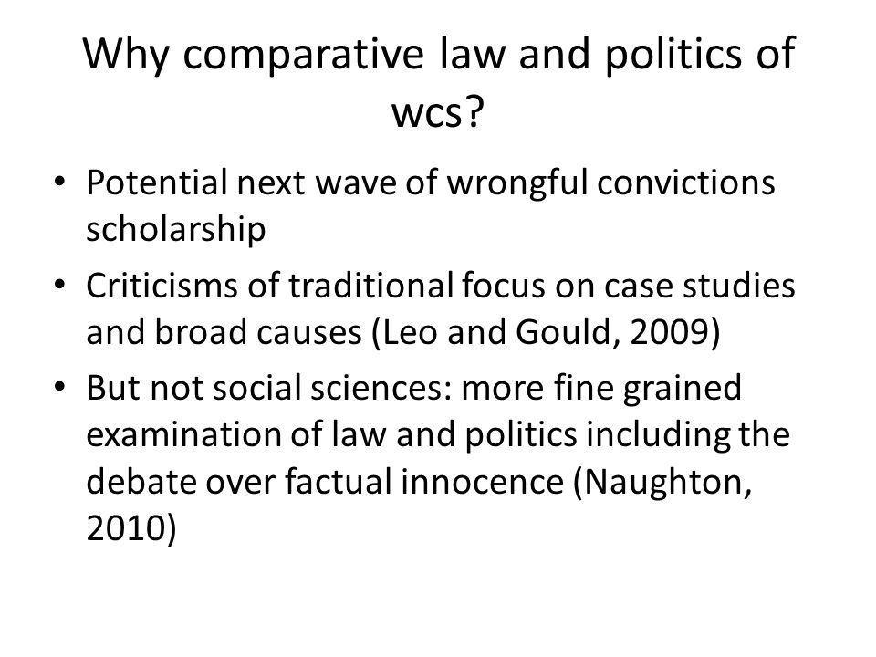 Why comparative law and politics of wcs.