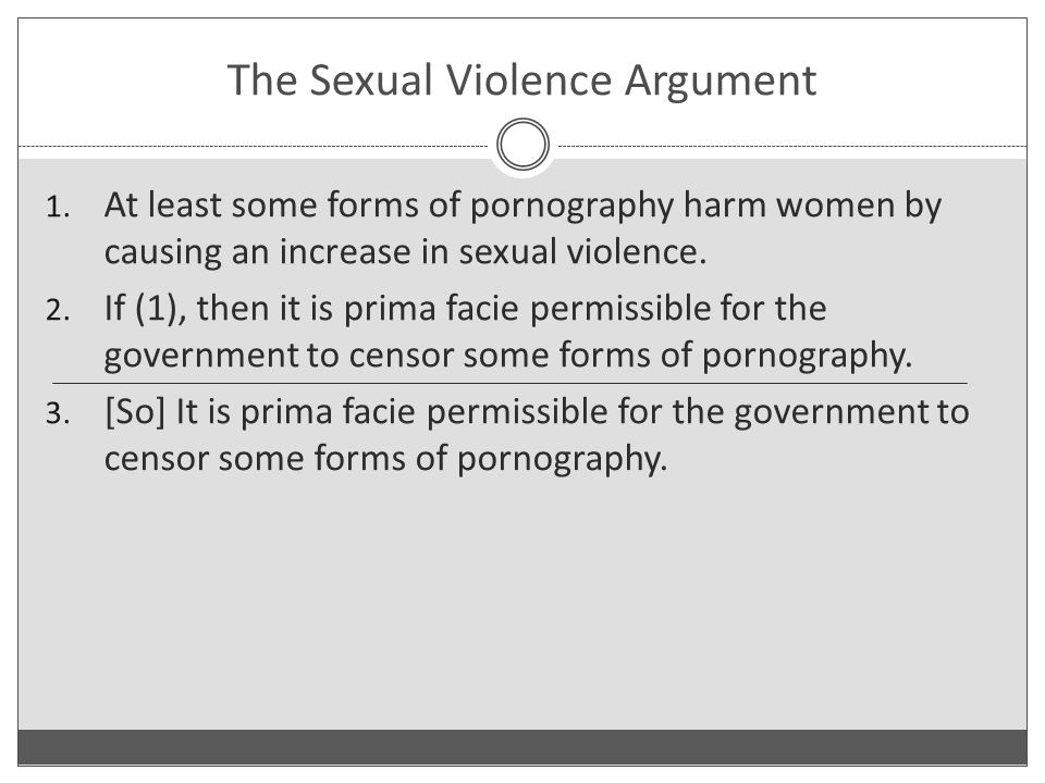 The Sexual Violence Argument 1.