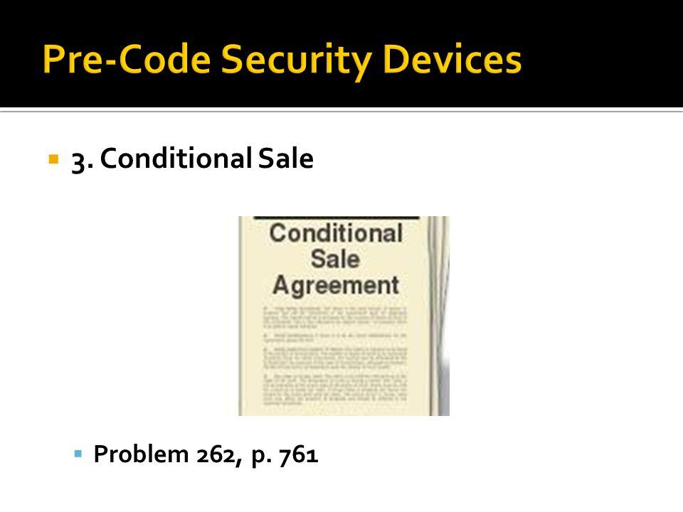  3. Conditional Sale  Problem 262, p. 761