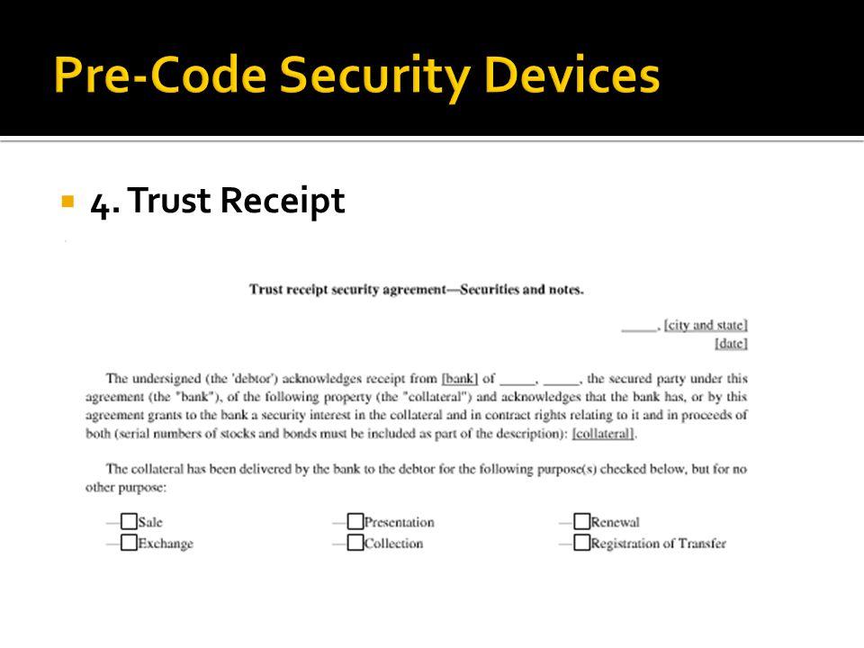  4. Trust Receipt