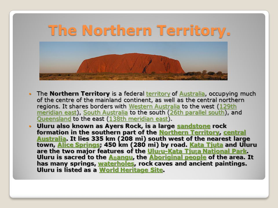 The Northern Territory.