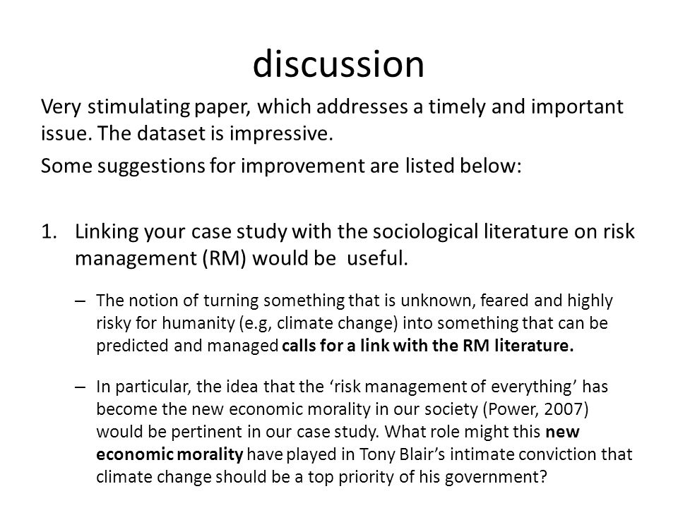 discussion Very stimulating paper, which addresses a timely and important issue. The dataset is impressive. Some suggestions for improvement are liste