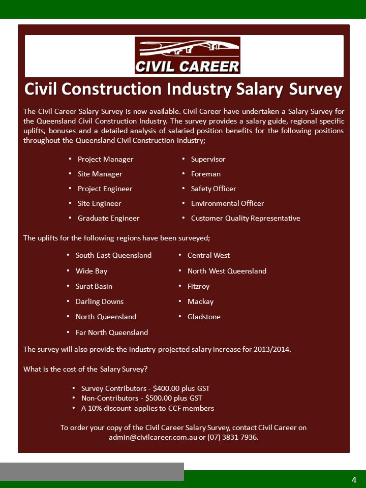 4 Civil Construction Industry Salary Survey The Civil Career Salary Survey is now available.