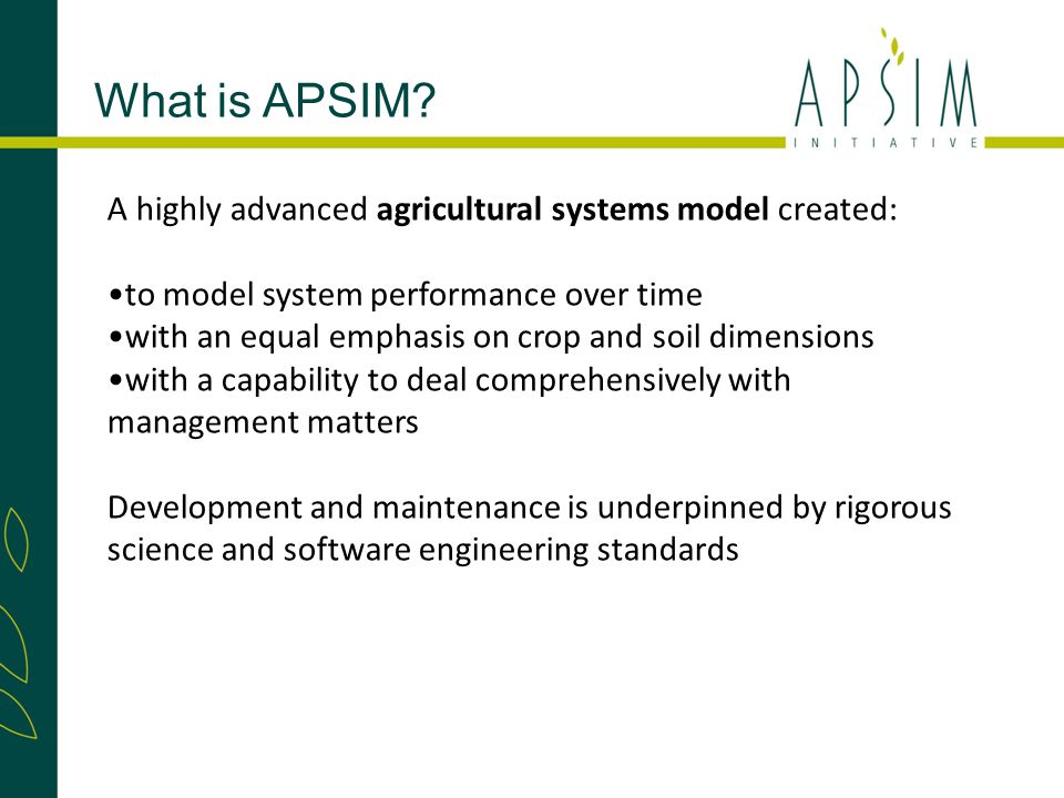 What is APSIM.