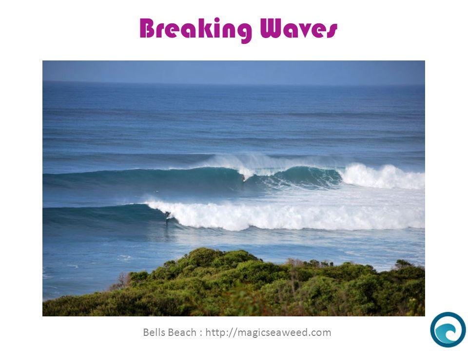 Breaking Waves What Causes Water Waves Bells Beach : http://magicseaweed.com