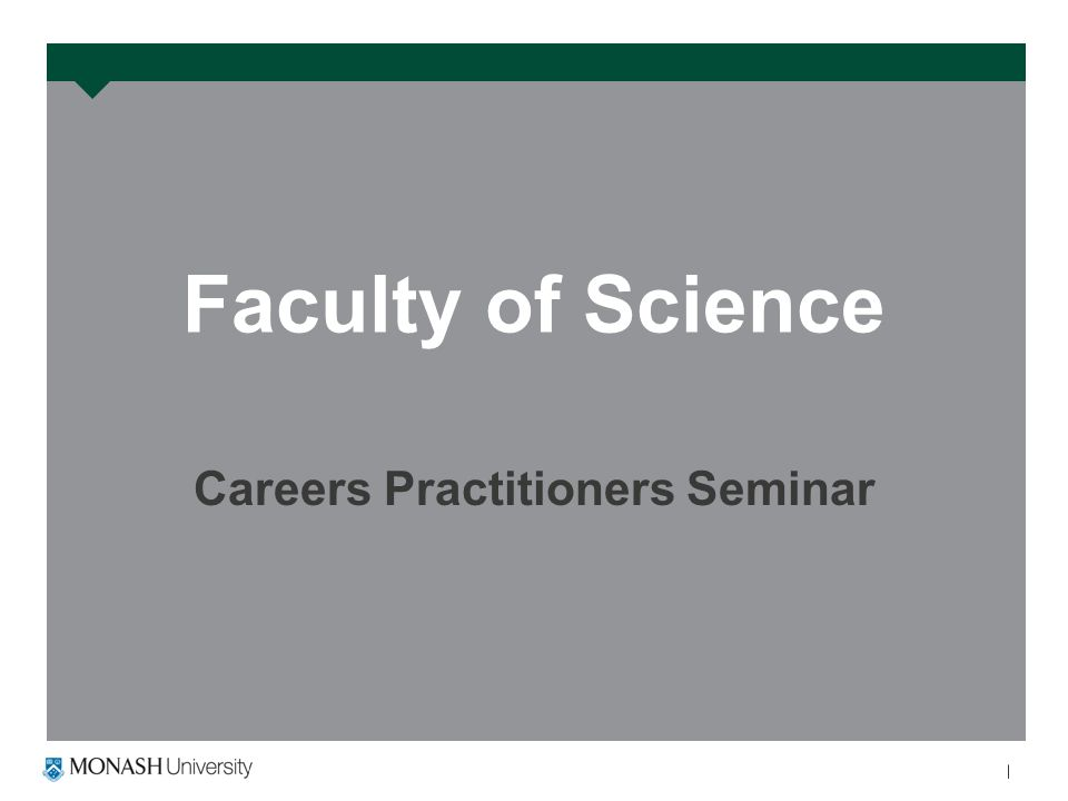 Faculty of Science Careers Practitioners Seminar