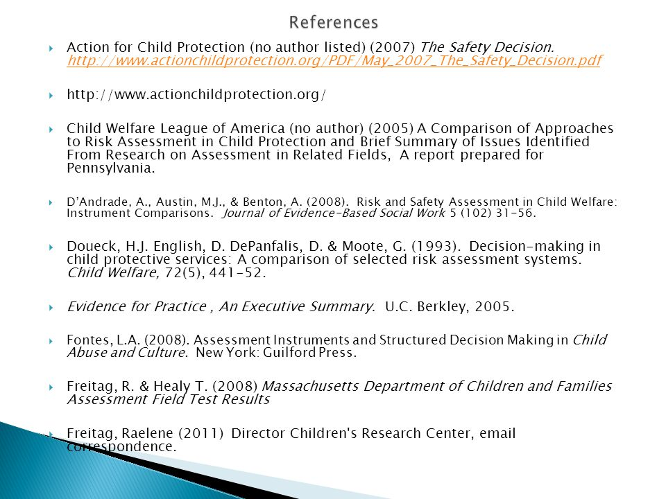  Action for Child Protection (no author listed) (2007) The Safety Decision. http://www.actionchildprotection.org/PDF/May_2007_The_Safety_Decision.pdf