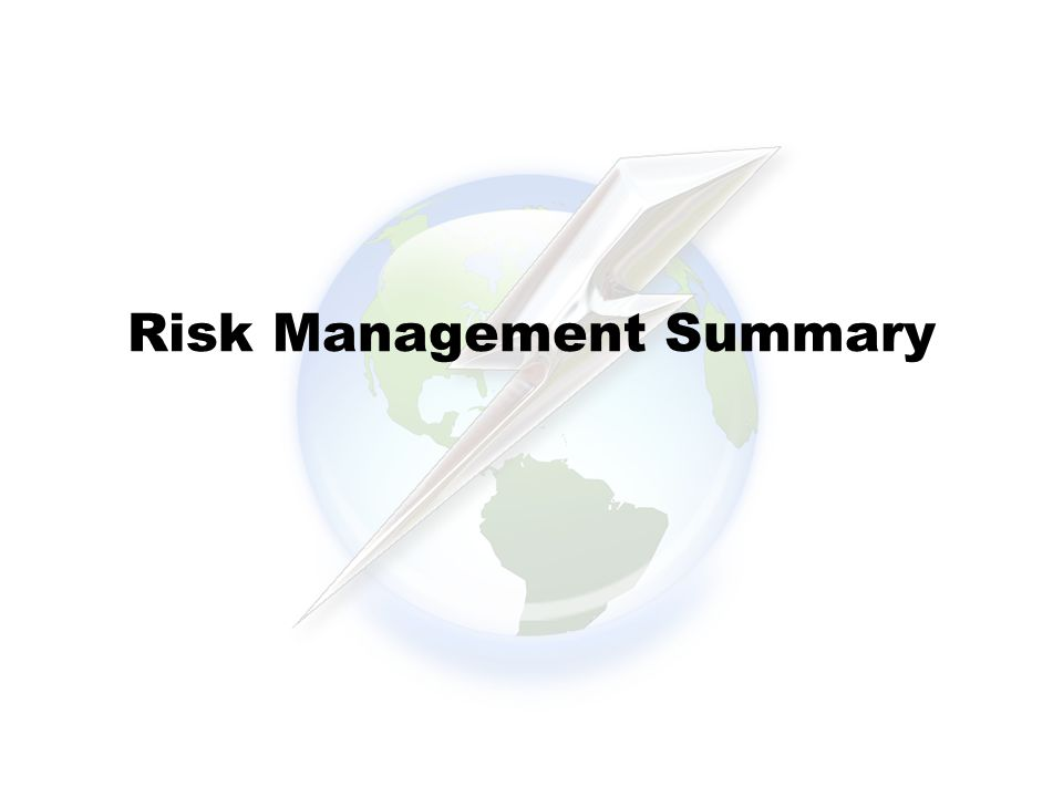Risk Management Summary