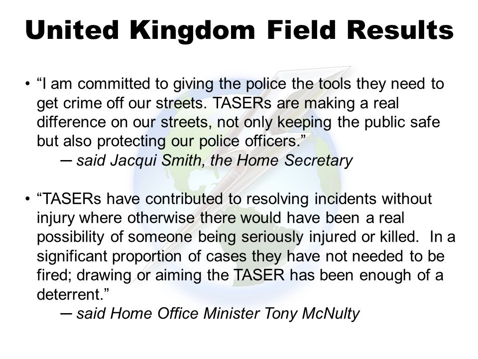 United Kingdom Field Results I am committed to giving the police the tools they need to get crime off our streets.