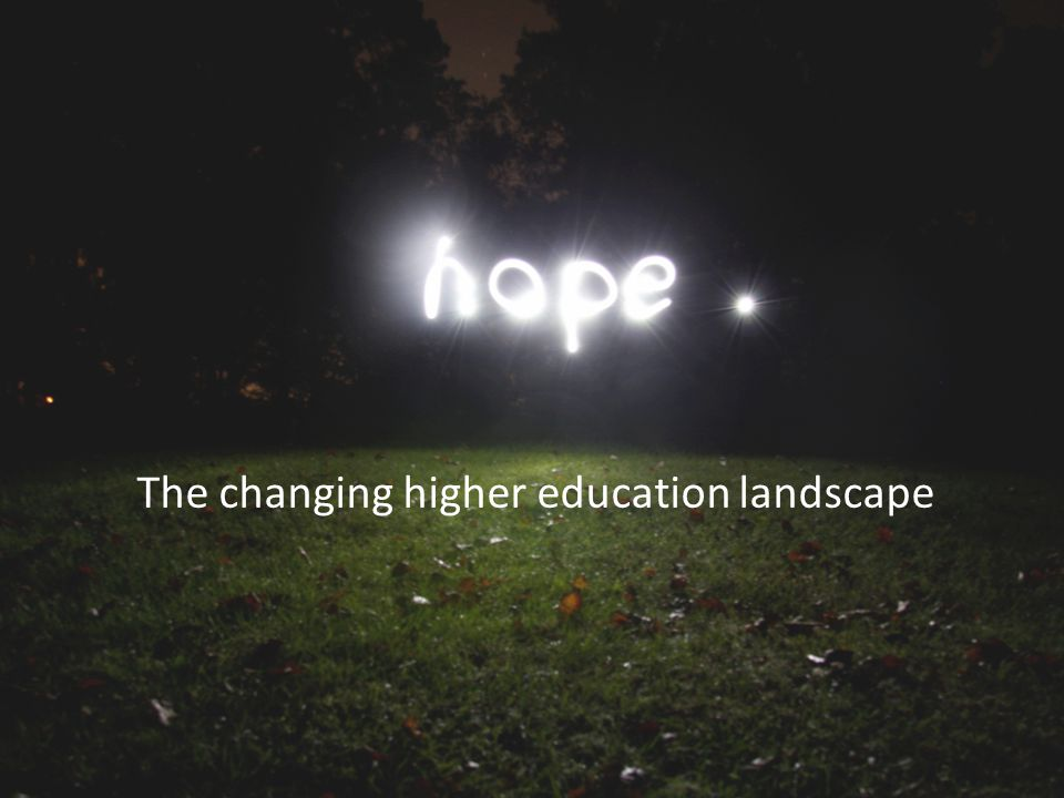 The changing higher education landscape