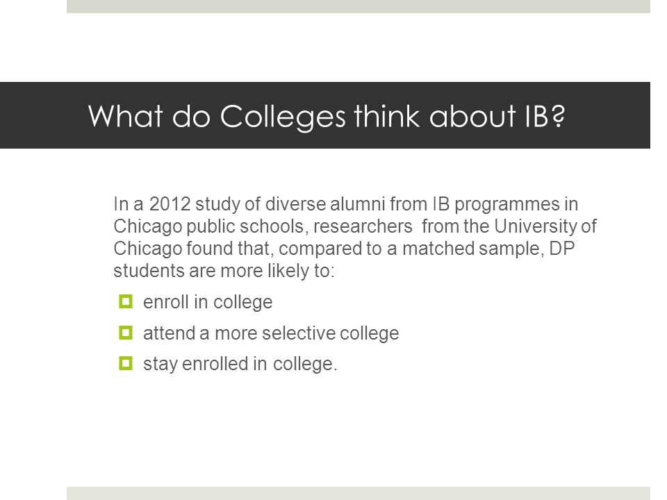 What do Colleges think about IB.