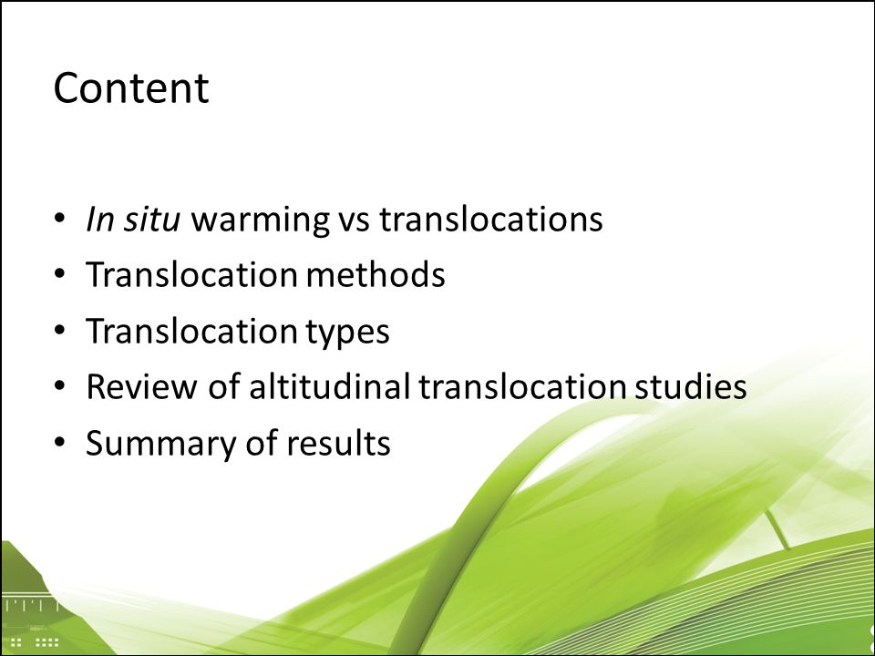 Content In situ warming vs translocations Translocation methods Translocation types Review of altitudinal translocation studies Summary of results