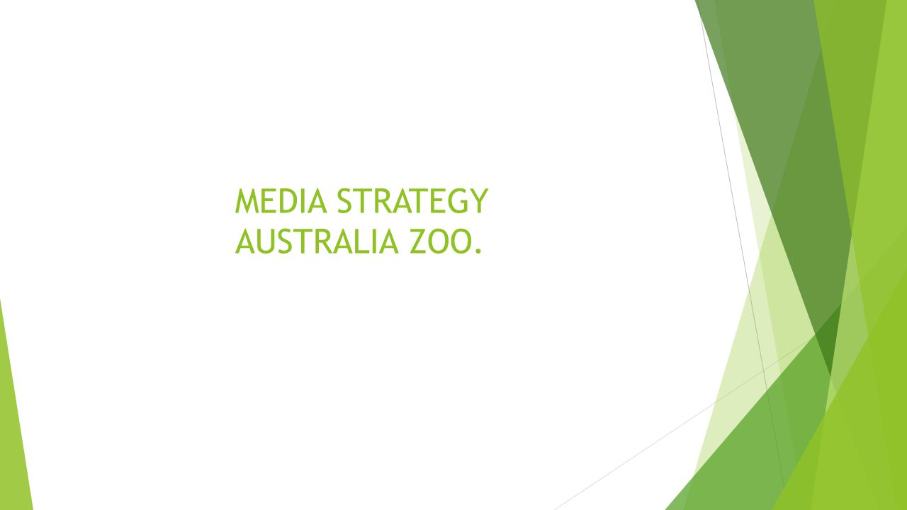 MEDIA STRATEGY AUSTRALIA ZOO.