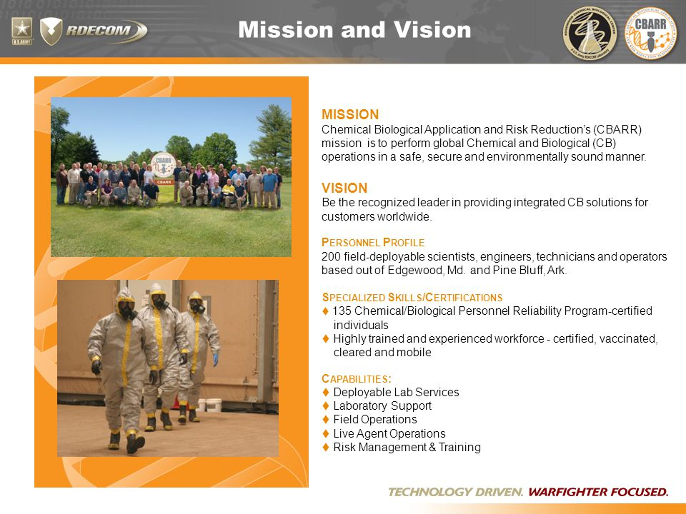Mission and Vision MISSION Chemical Biological Application and Risk Reduction's (CBARR) mission is to perform global Chemical and Biological (CB) operations in a safe, secure and environmentally sound manner.