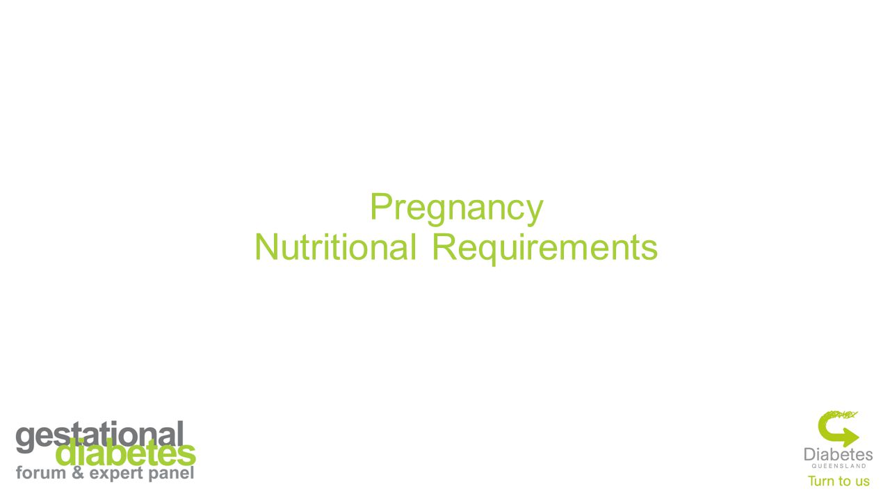 Pregnancy Nutritional Requirements