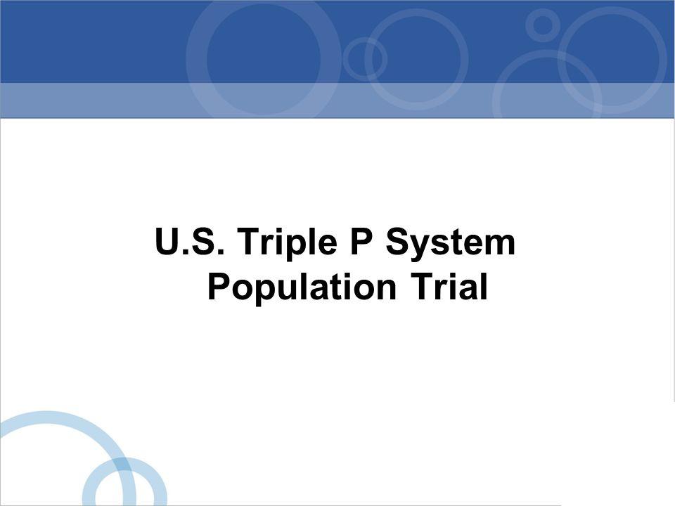 U.S. Triple P System Population Trial