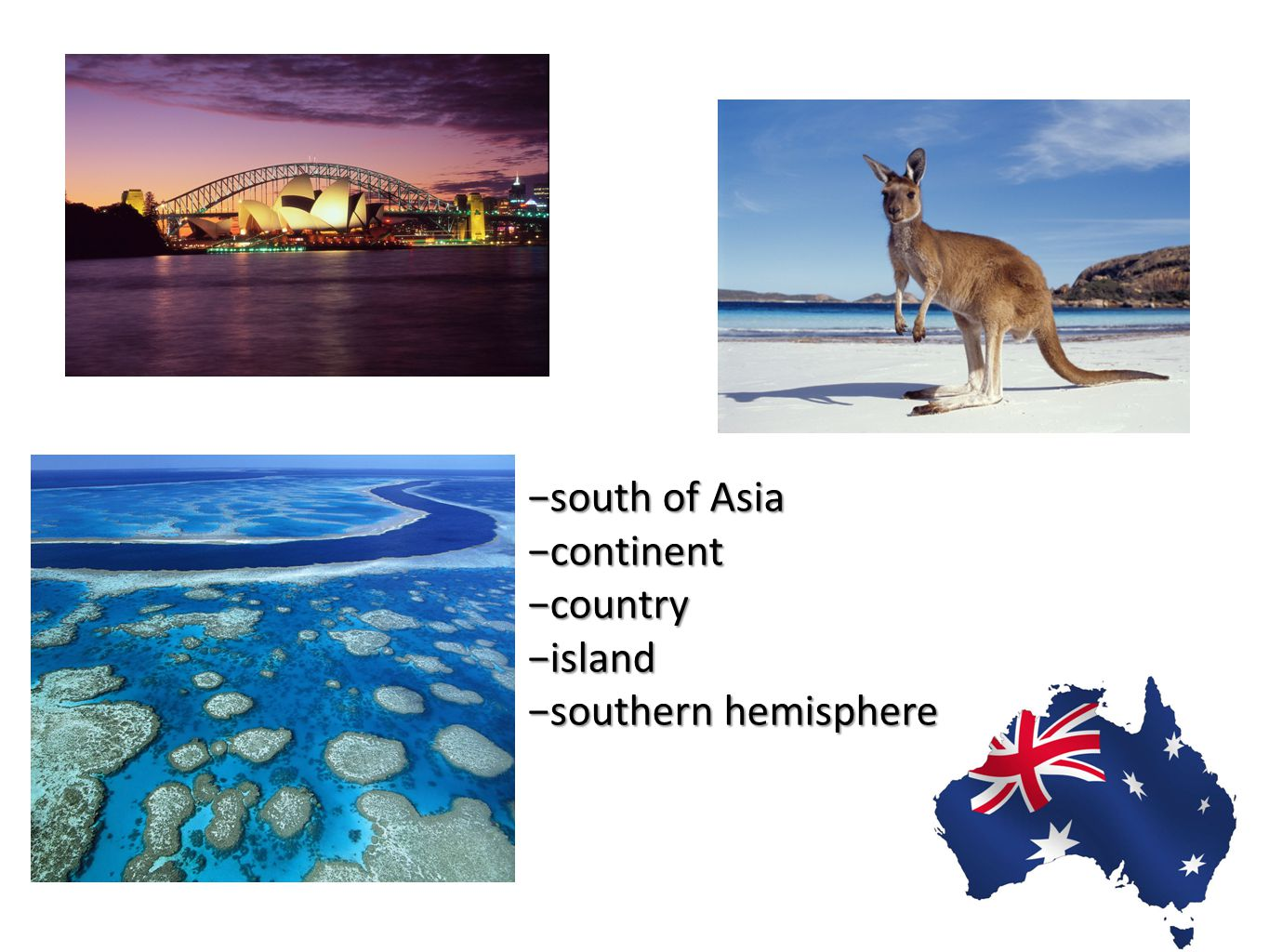 −south of Asia −continent −country −island −southern hemisphere
