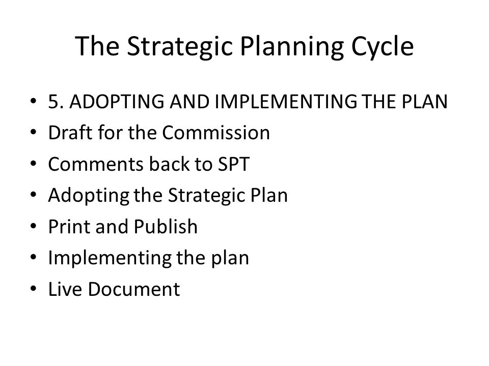 The Strategic Planning Cycle 5.