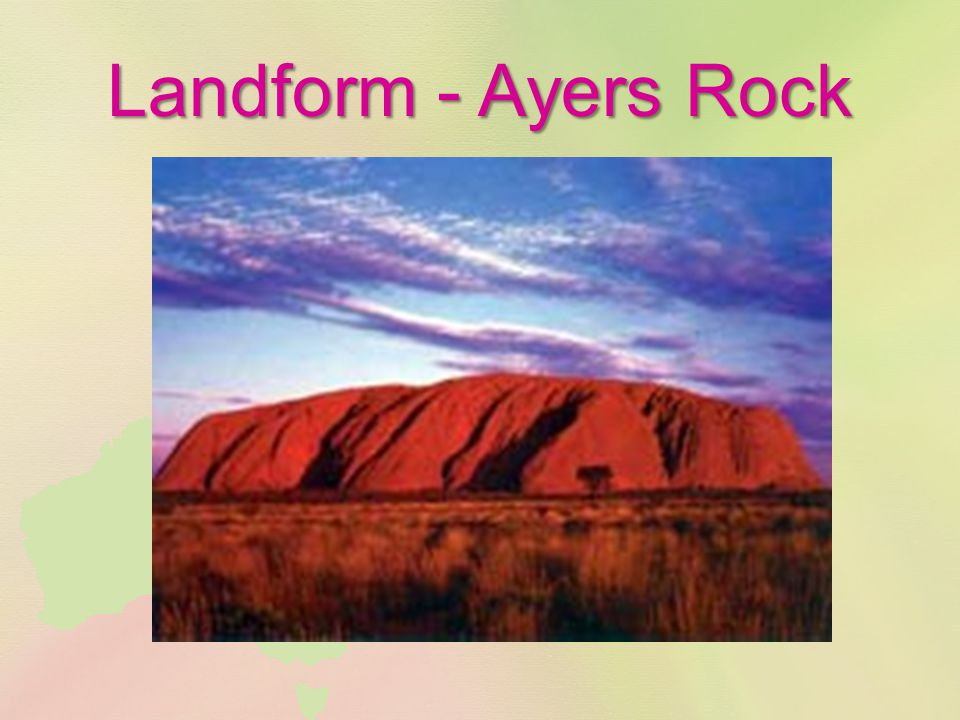 Landform - Ayers Rock